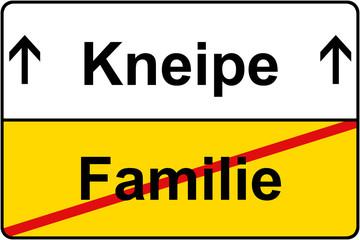 Familie Kneipe Problem Schild