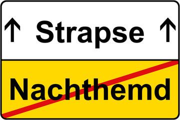 Nachthemd vs. Strapse Schild