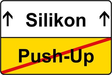 Push-Up vs. Silikon Schild