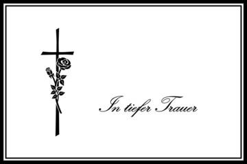 """Traueranzeige mit Kruzifix und Rose """"In tiefer Trauer"""" / Vektor"""
