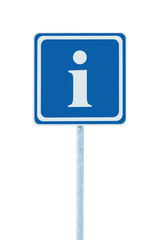 Info road sign blue white i letter icon frame, isolated
