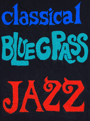 Classical, Bluegrass, Jazz painted on a wall. Part of a series.