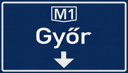 Gyor Hungary Highway Road Sign