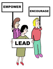 Cartoon of businesswomen empower, encourage, lead.