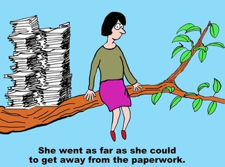 Cartoon of businesswoman with too much paperwork.