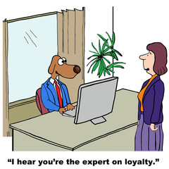 Cartoon of business dog, he is expert on loyalty.