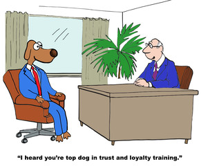 Cartoon of business dog, he is trust and loyalty trainer.