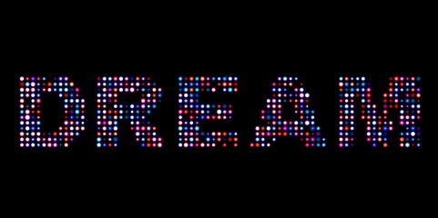 Dream led sign