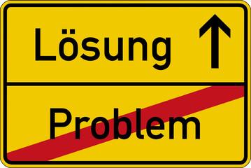 Ein Ortsschild mit den Wörtern Problem und Lösung