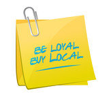 be loyal buy local memo post sign poster