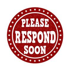 Please Respond Soon stamp