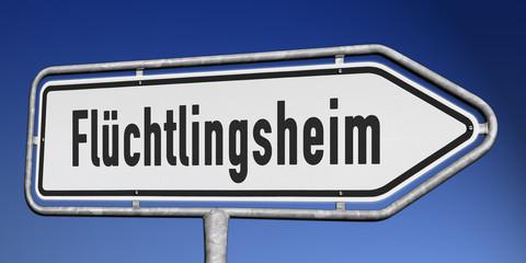 Schild Flüchtlingsheim