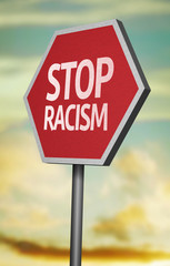 Creative sign with the message - Stop Racism