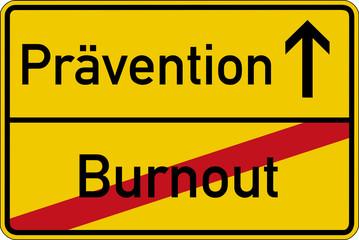 Ein Ortsschild mit den Wörtern Burnout und Prävention