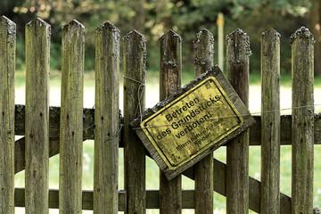 Betreten des Grundstücks verboten