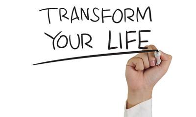 Transform Your Life