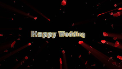 Happy Wedding and rose heart exploding