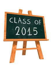 class of 2015 on easel blackboard