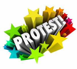 Protest 3d Word Stars Angry Demonstration Dissent Objection