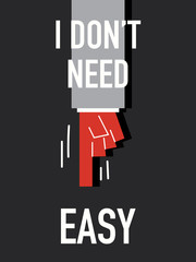Words I DON'T NEED EASY
