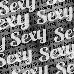 Sexy Text Typographic Pattern