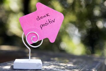 "handwritten german words ""Denk Positiv"" (think positive)"
