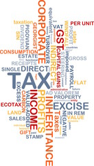 Tax wordcloud concept illustration