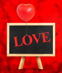 Blackboard with Love word at red bokeh light background,Love con