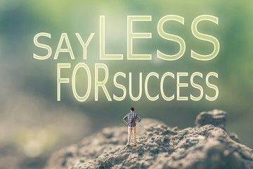 Say Less for Success