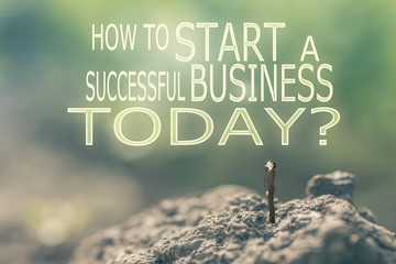 How to Start a Successful Business Today?