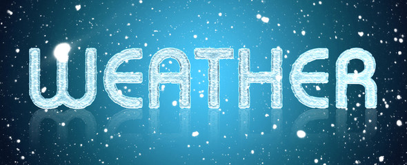 snow falls. Inscription in large letters weather