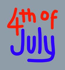 4 July handwriting text