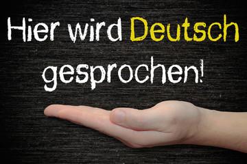 Tafel - Hier wird Deutsch gesprochen!