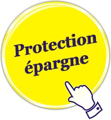 bouton protection épargne