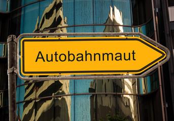 Strassenschild 42 - Autobahnmaut