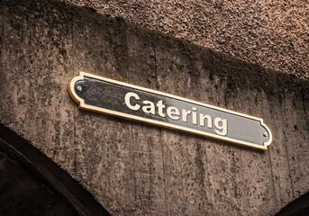 Strassenschild 43 - Catering