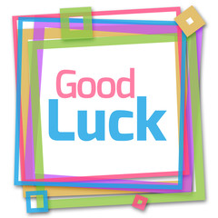 Good Luck Colorful Frame