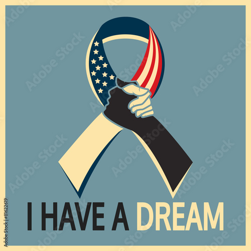 Martin Luther King day, I have a dream ribbon - 81622619