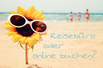 travel agency or online booking -  summer holidays