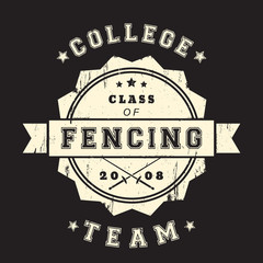 College Fencing Team vintage grunge emblem with crossed foils