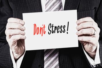 Don't Stress Concept.