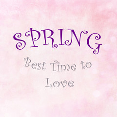 SPRING Best time to love on pink pastel background