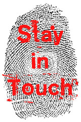 Stay in touch finger print