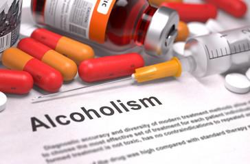 Diagnisis - Alcoholism. Medical Concept.