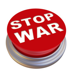 Stop war. Red button labeled