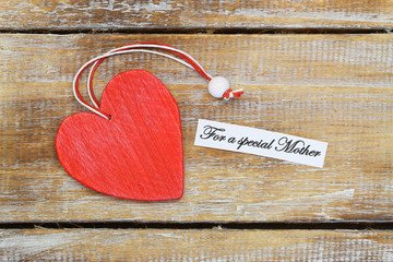 For a special mother card with red wooden heart