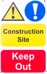 Sign 'Construction Site Keep Out'