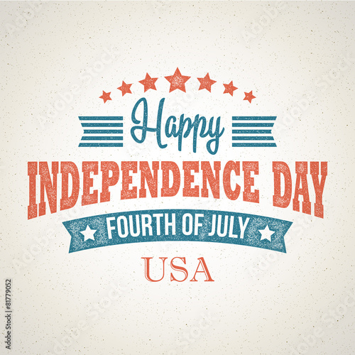 Retro typography card Independence Day. Vector illustration - 81779052