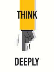 Words THINK DEEPLY