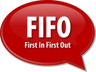 FIFO acronym word speech bubble illustration